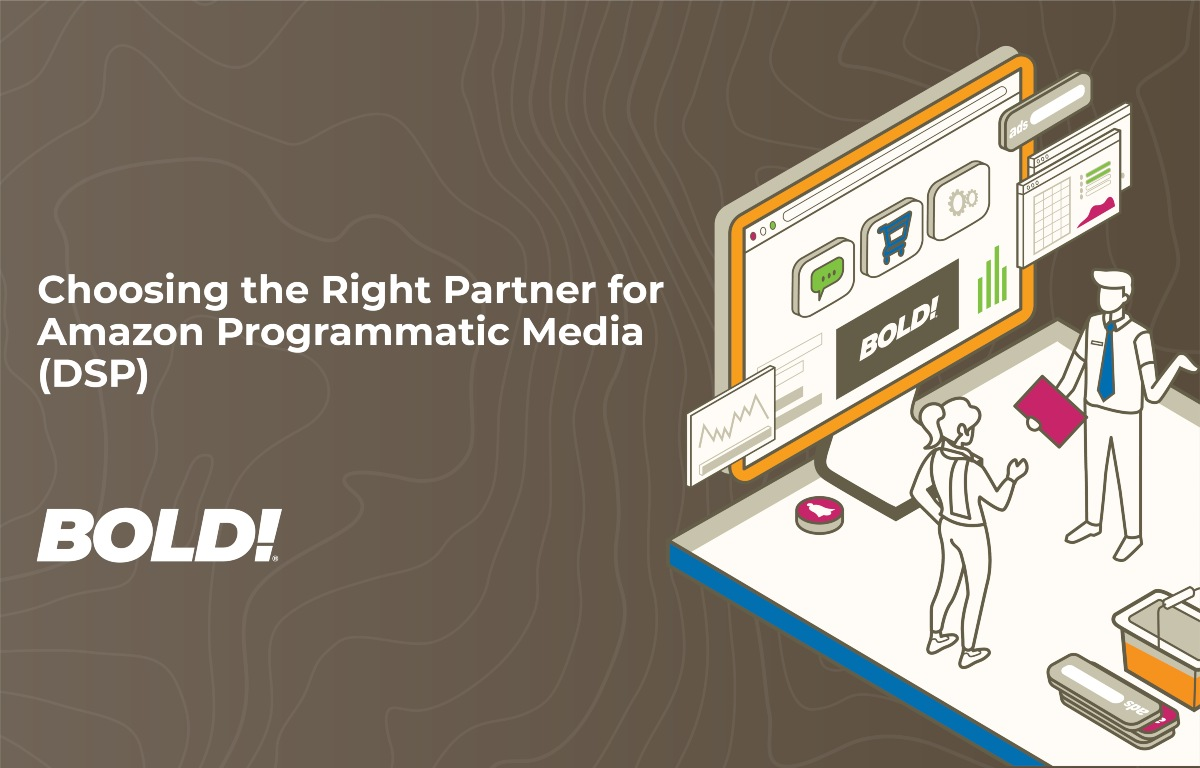 Choosing the Right Partner for Amazon Programmatic Media (DSP)