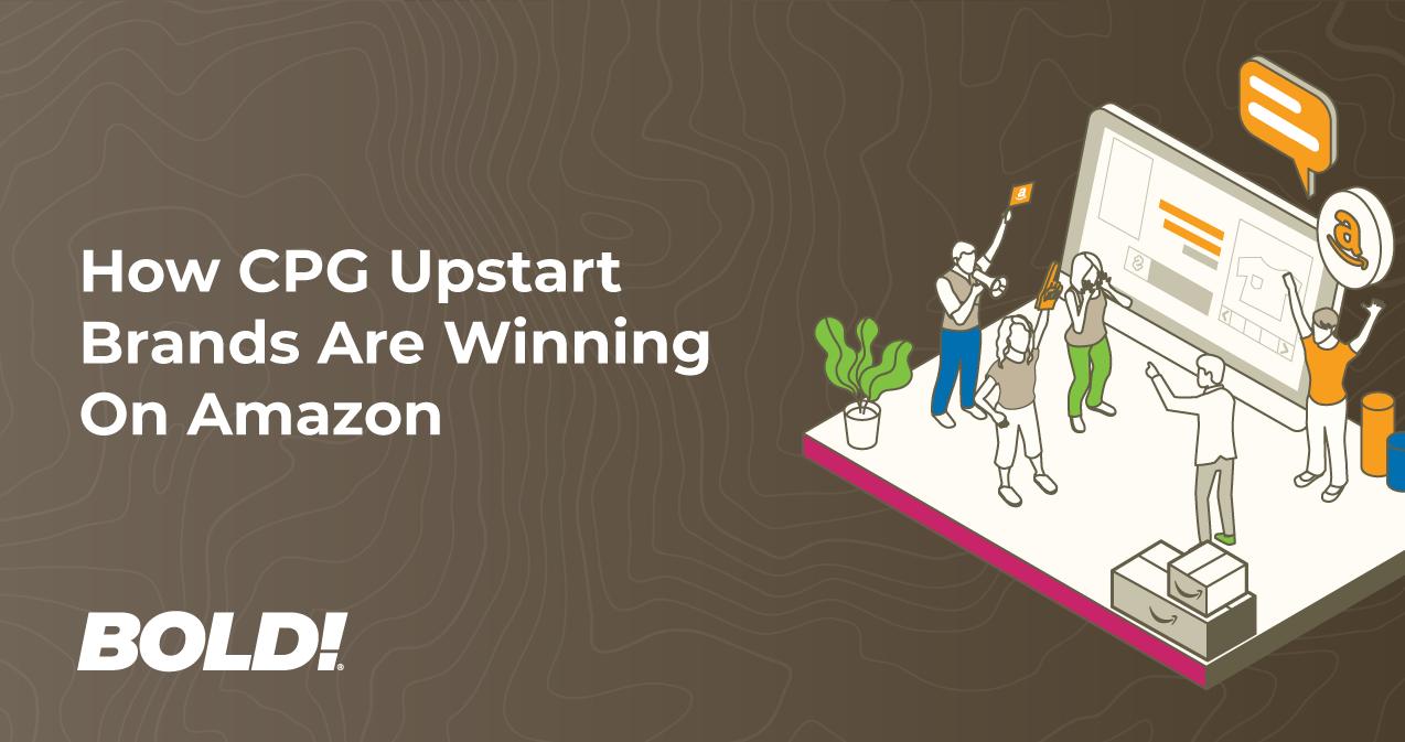 How CPG Upstart Brands Are Winning On Amazon