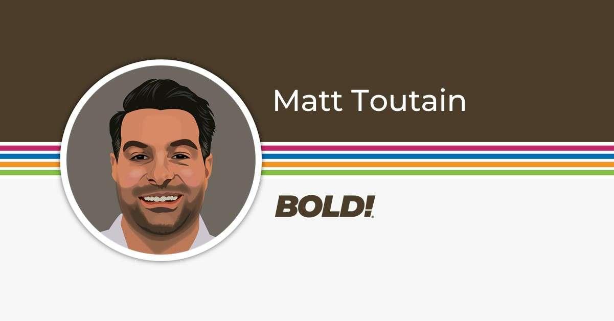 Matt Toutain - Sr Director, Retail